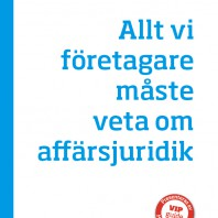 VIP-Guide (Sinf) Allt vi foretagare maste veta om affarsjuridik