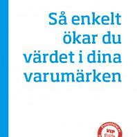 VIP-Guide (Norens) Sa enkelt okar du vardet i dina varumarken