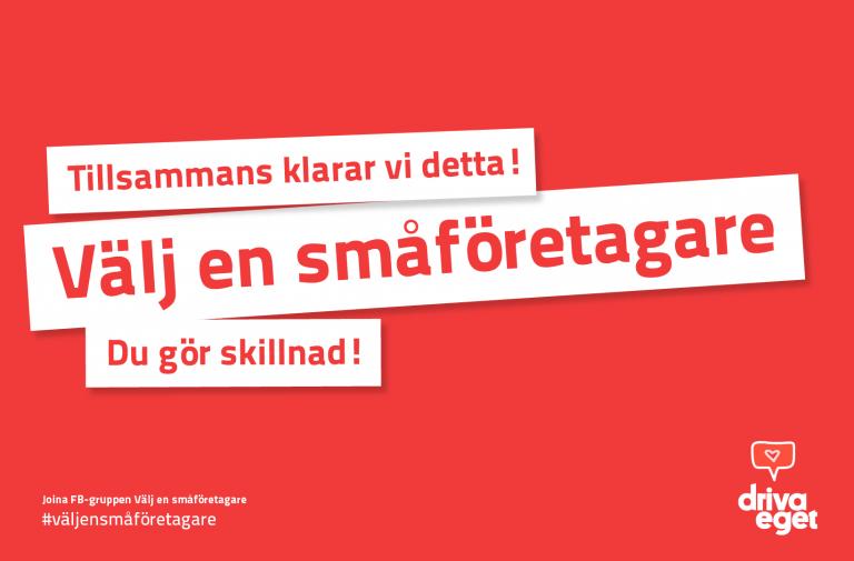 """Rädda Sveriges företagare –joina FB-gruppen """"Välj en småföretagare""""!"""